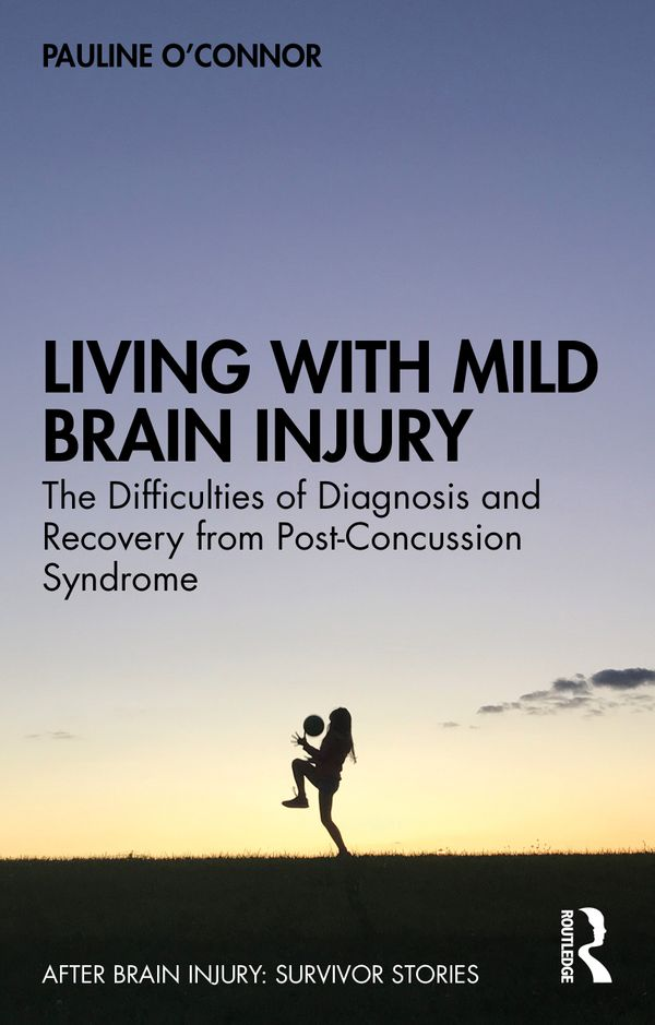 Living with Mild Brain Injury, a memoir